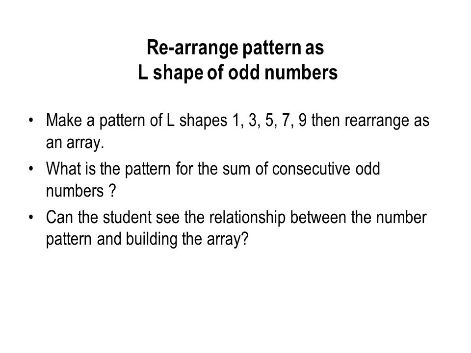 Re-arrange pattern as L shape of odd numbers