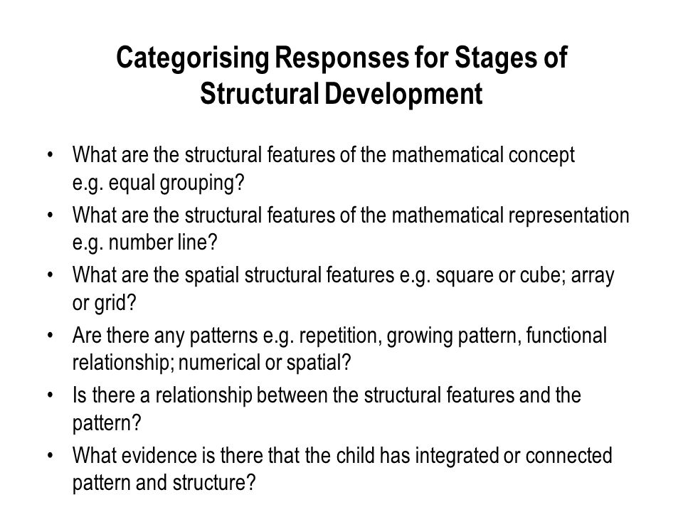 Categorising Responses for Stages of Structural Development