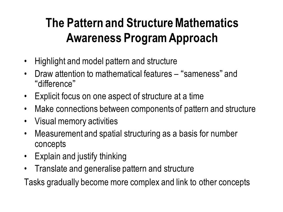 The Pattern and Structure Mathematics Awareness Program Approach