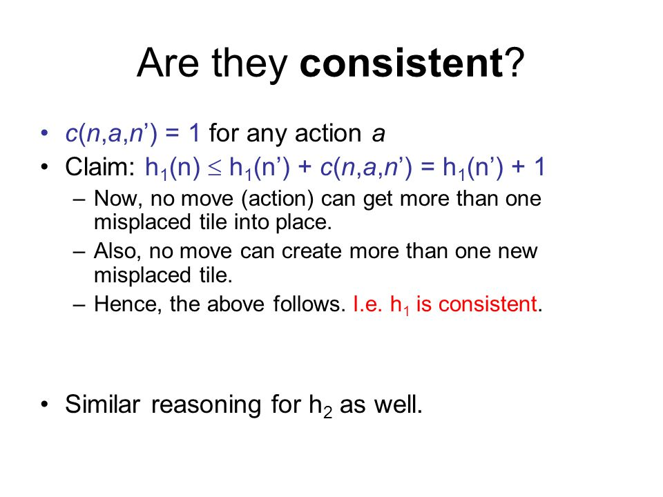 Are they consistent c(n,a,n') = 1 for any action a