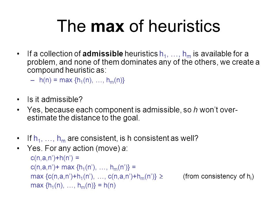 The max of heuristics