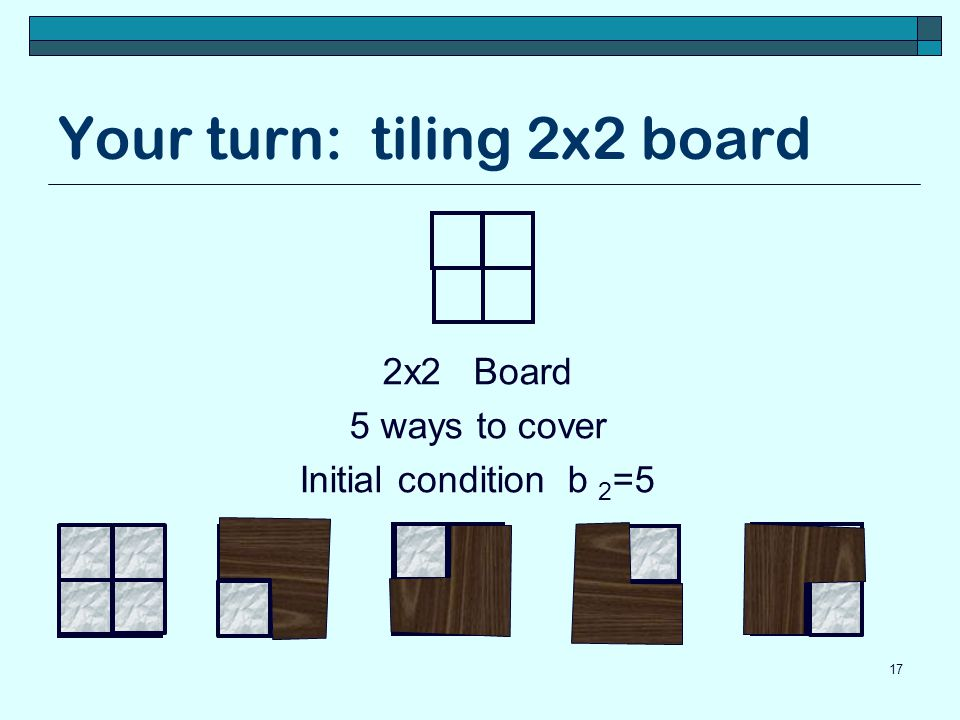 Your turn: tiling 2x2 board
