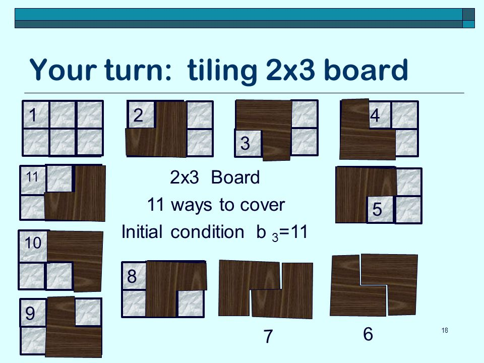 Your turn: tiling 2x3 board