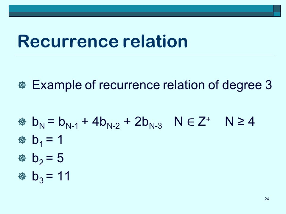 Recurrence relation Example of recurrence relation of degree 3