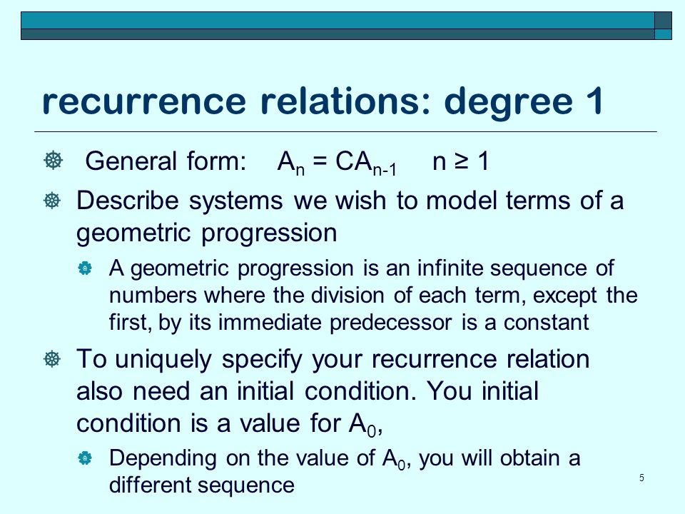 recurrence relations: degree 1