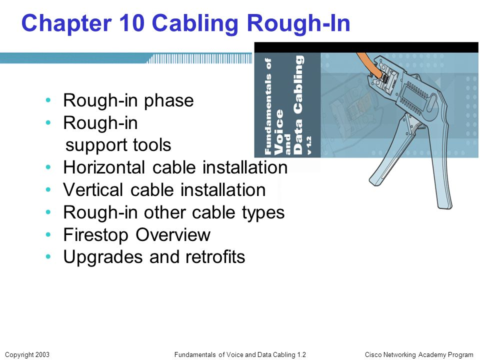 Chapter 10 Cabling Rough-In