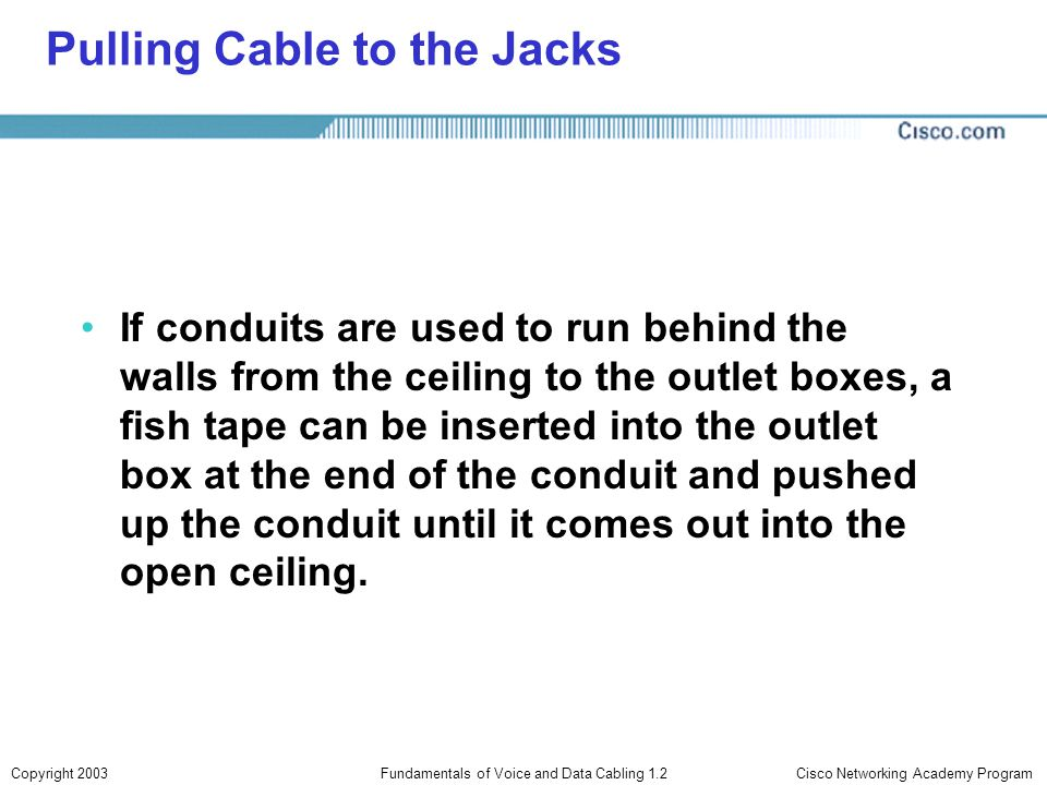 Pulling Cable to the Jacks