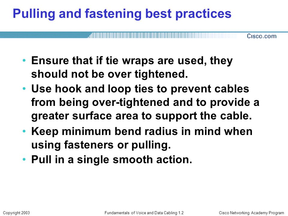 Pulling and fastening best practices
