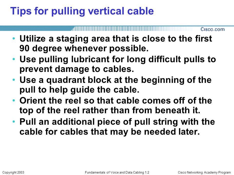 Tips for pulling vertical cable