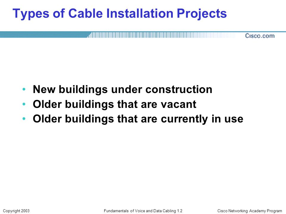 Types of Cable Installation Projects