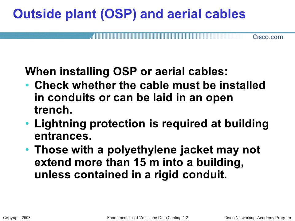 Outside plant (OSP) and aerial cables