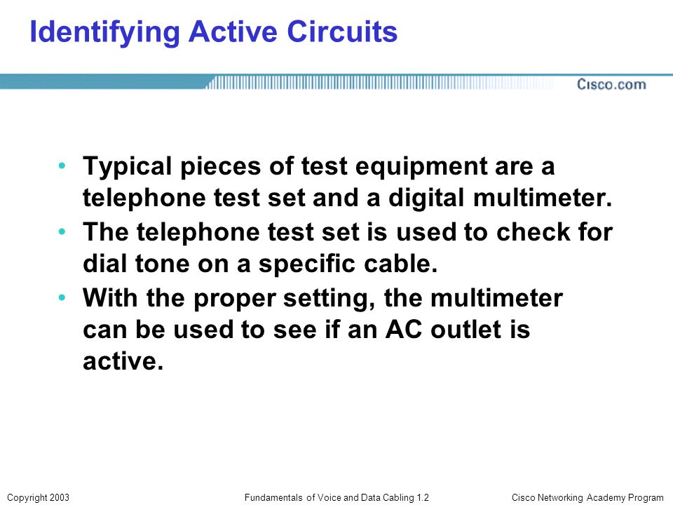 Identifying Active Circuits