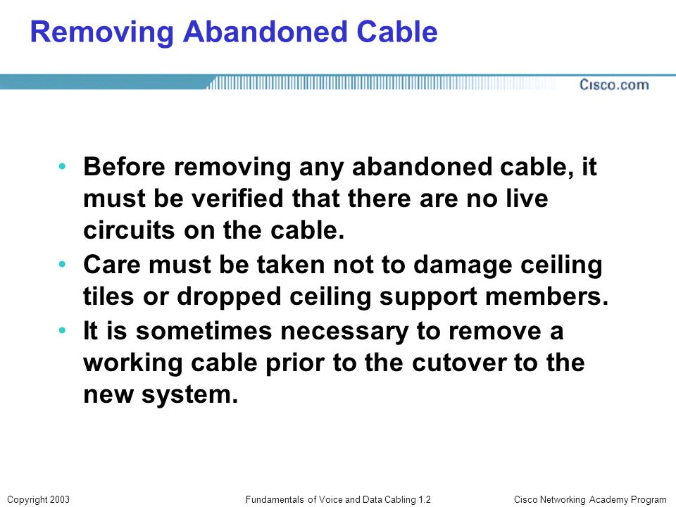 Removing Abandoned Cable