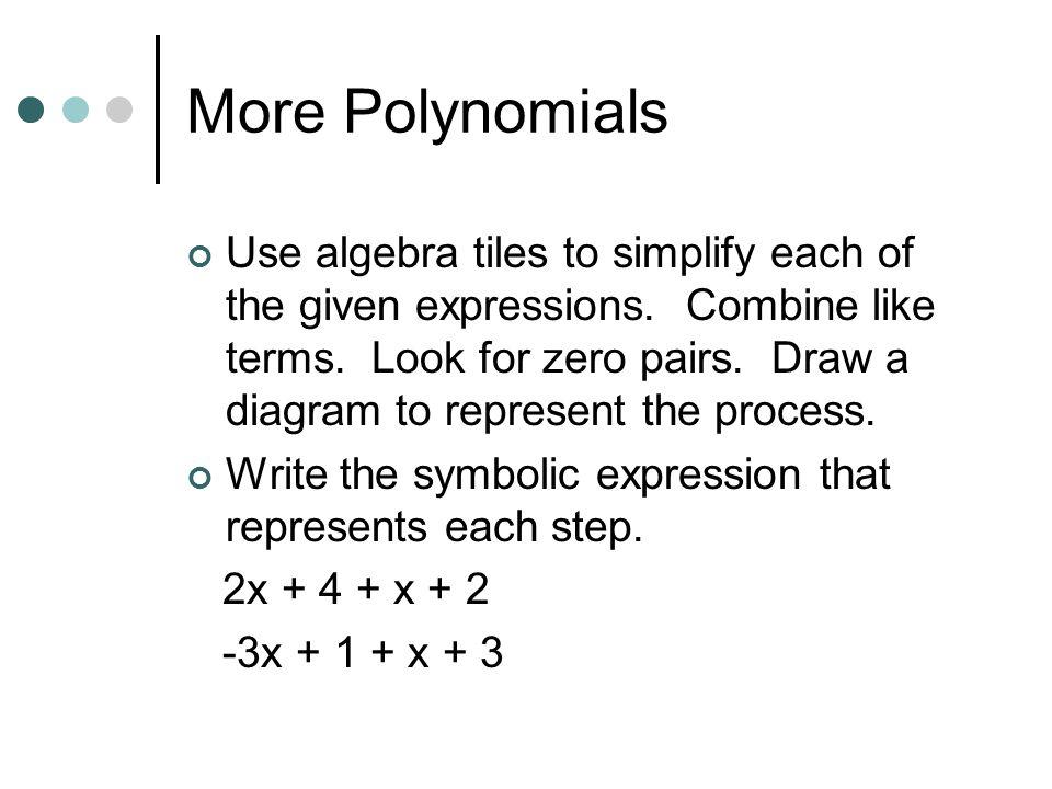 More Polynomials