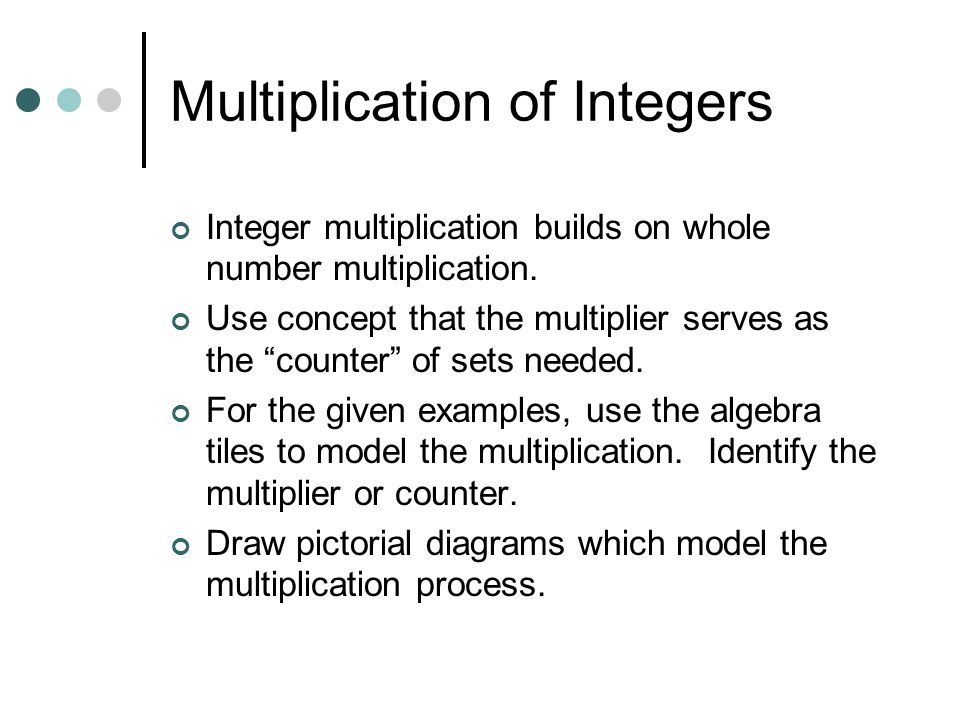 Multiplication of Integers