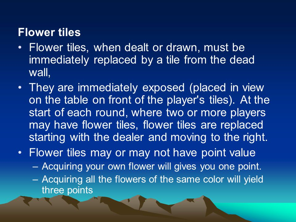 Flower tiles may or may not have point value