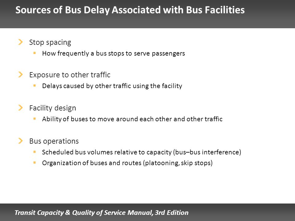 Sources of Bus Delay Associated with Bus Facilities