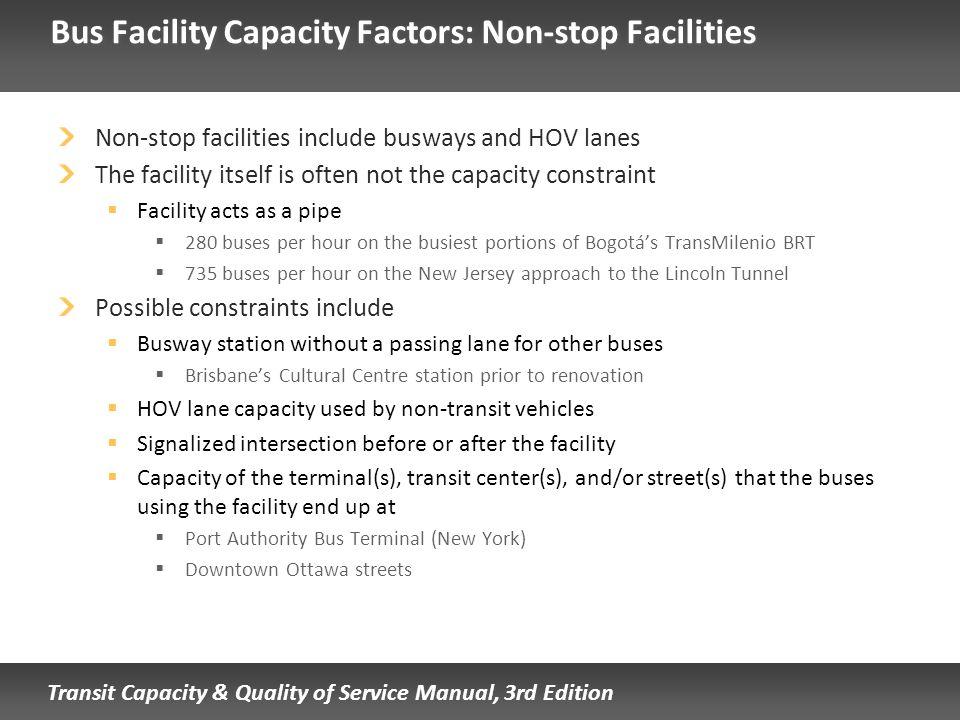 Bus Facility Capacity Factors: Non-stop Facilities