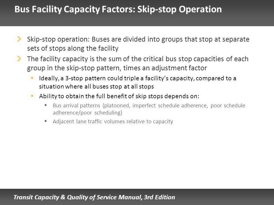 Bus Facility Capacity Factors: Skip-stop Operation