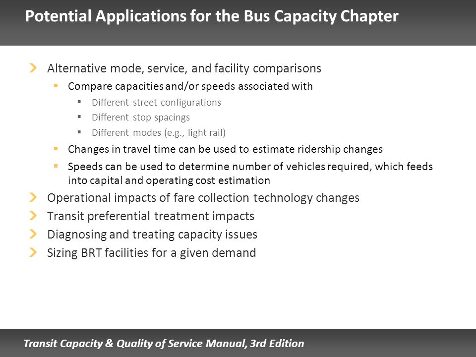 Potential Applications for the Bus Capacity Chapter