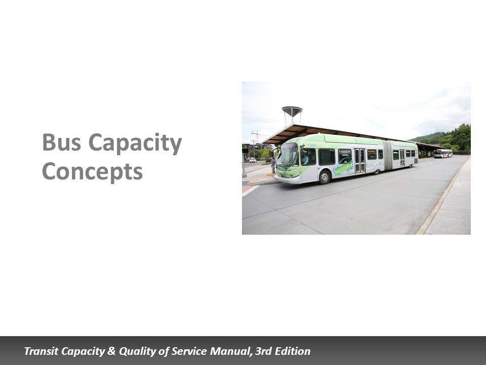 Bus Capacity Concepts