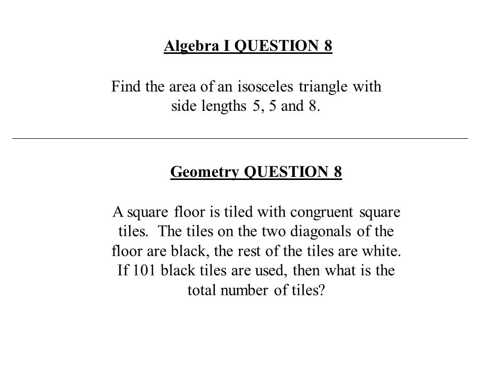 Find the area of an isosceles triangle with side lengths 5, 5 and 8.