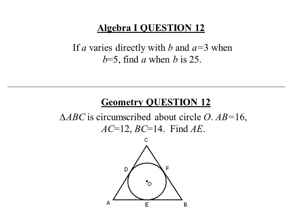 Algebra I QUESTION 12 Geometry QUESTION 12