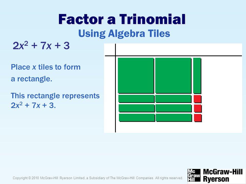 Factor a Trinomial Using Algebra Tiles 2x2 + 7x + 3