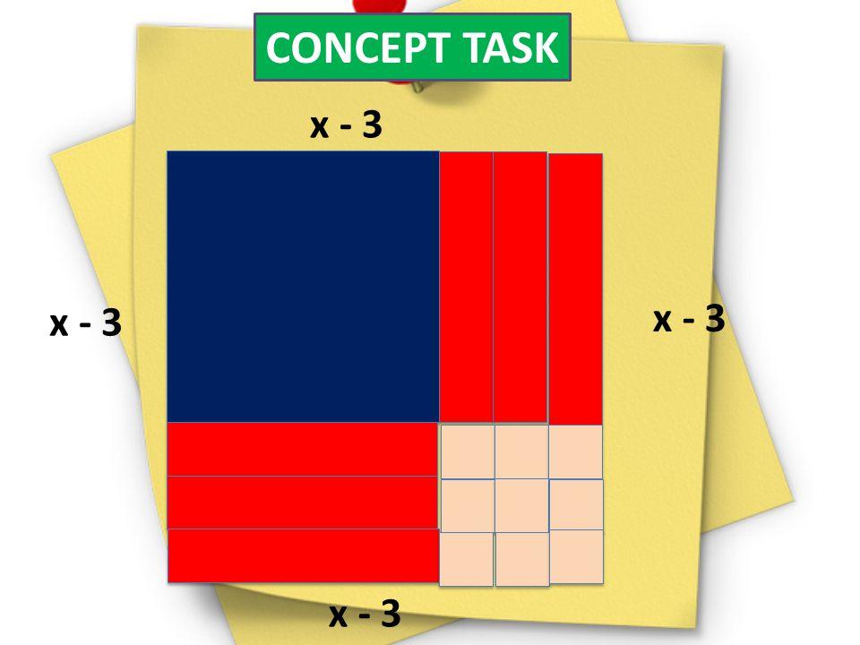 CONCEPT TASK x - 3. x - 3. x - 3.