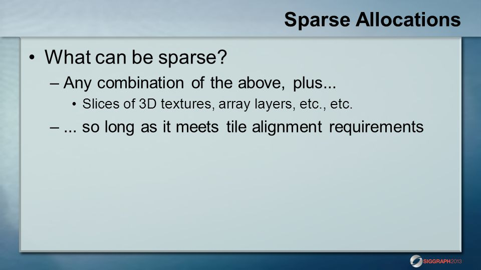 Sparse Allocations What can be sparse
