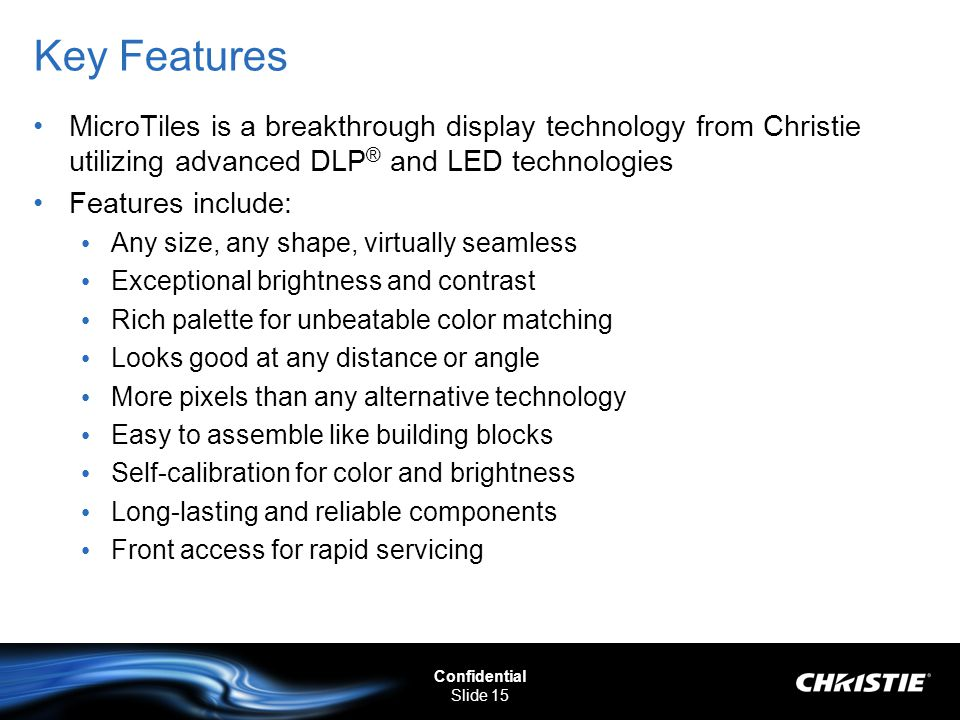 Key Features MicroTiles is a breakthrough display technology from Christie utilizing advanced DLP® and LED technologies.