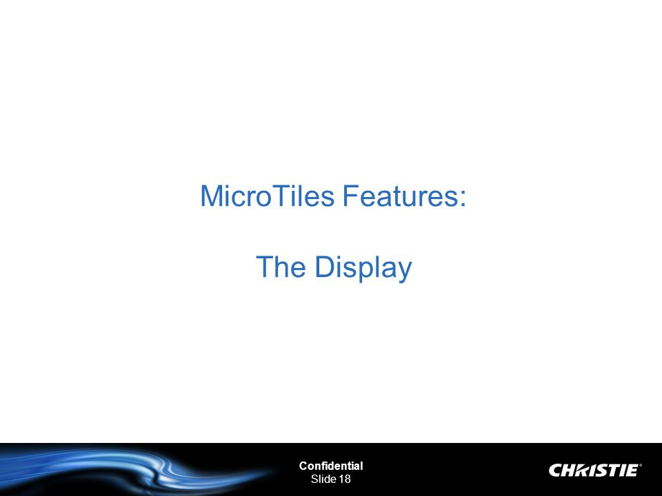 MicroTiles Features: The Display
