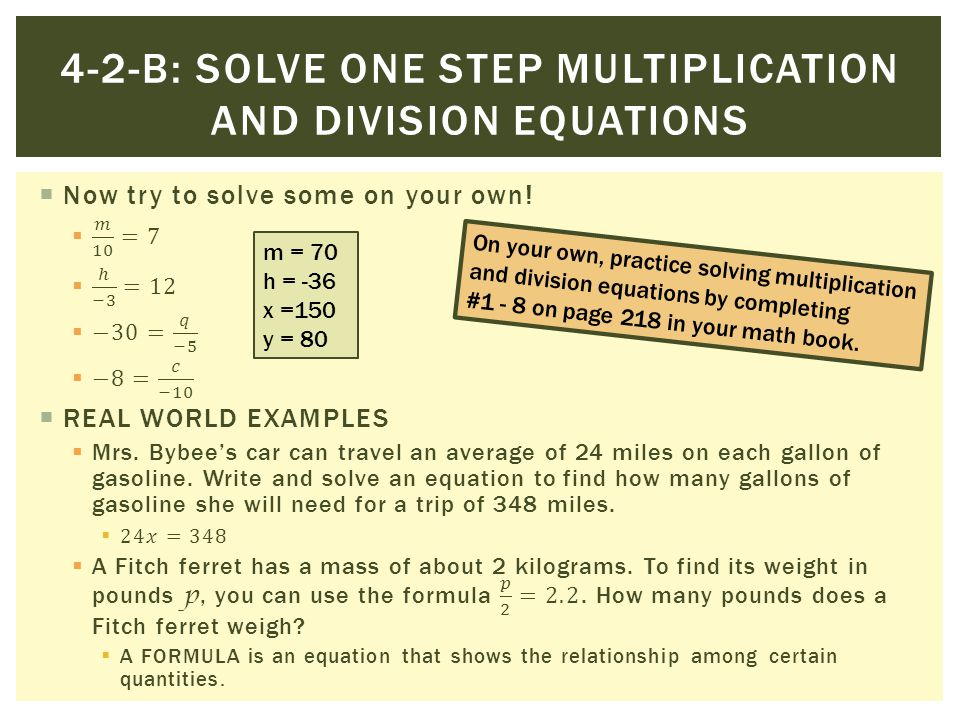 4-2-b: Solve one step multiplication and division equations