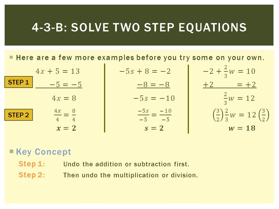4-3-b: Solve two step equations