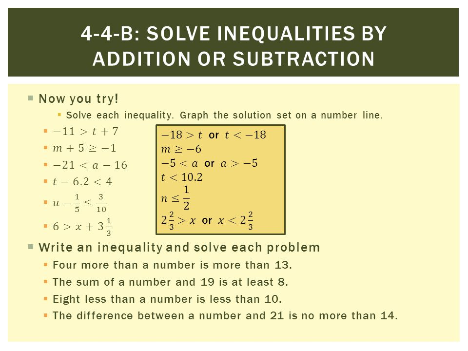 4-4-b: Solve inequalities by addition or subtraction