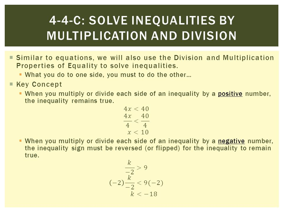 4-4-c: Solve inequalities by multiplication and division