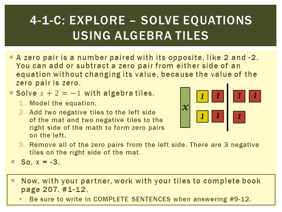 4-1-C: Explore – Solve equations using algebra tiles