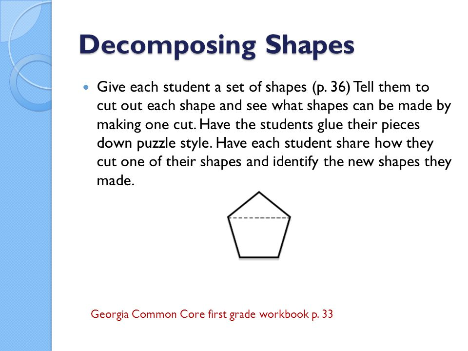 Decomposing Shapes