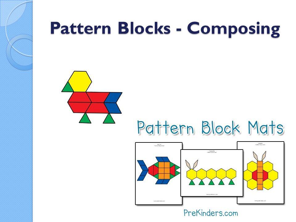 Pattern Blocks - Composing