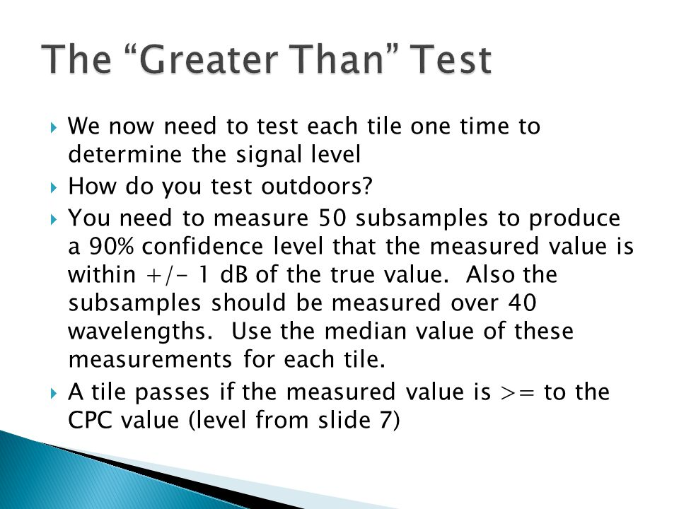 The Greater Than Test