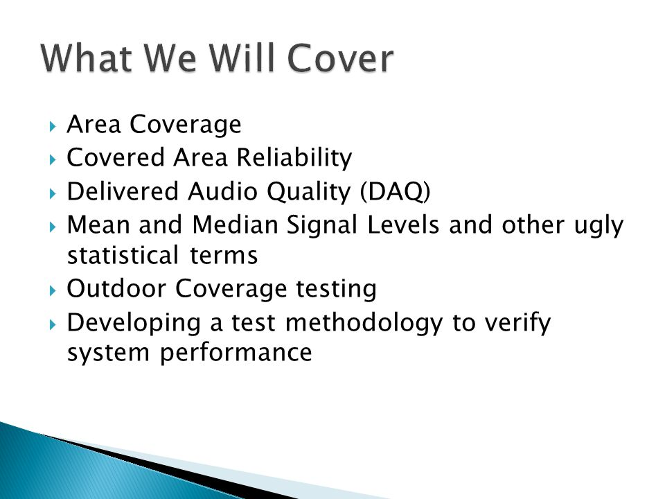 What We Will Cover Area Coverage Covered Area Reliability