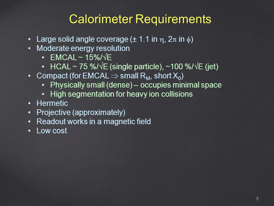 Calorimeter Requirements