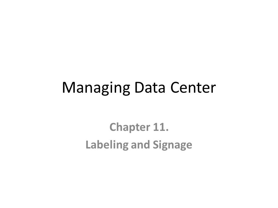 Chapter 11. Labeling and Signage