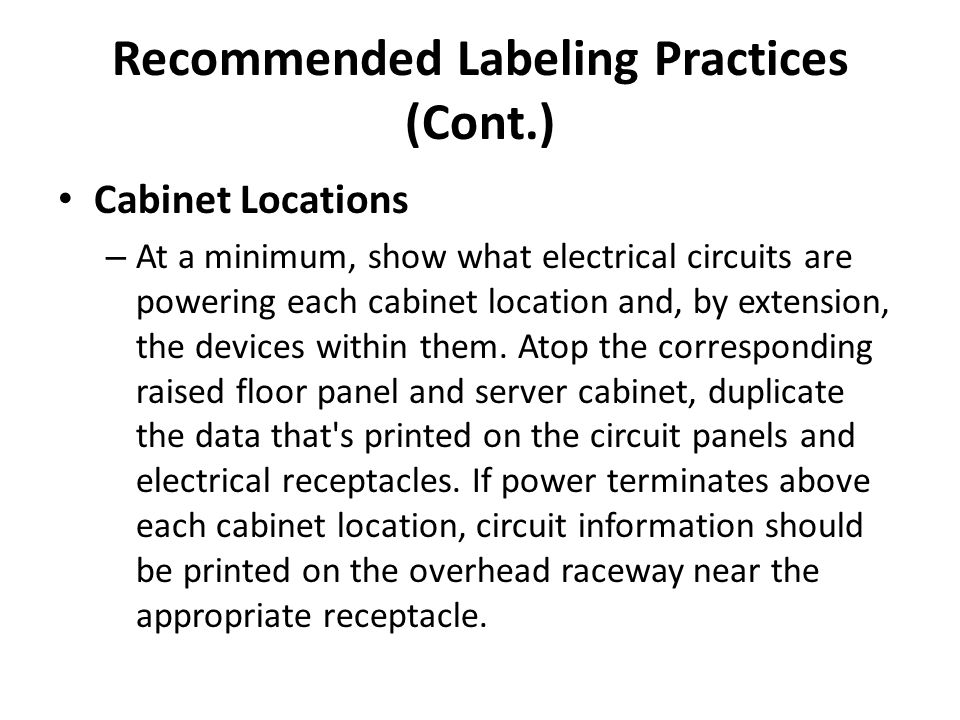 Recommended Labeling Practices (Cont.)