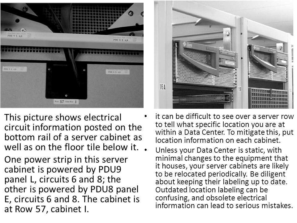 This picture shows electrical circuit information posted on the bottom rail of a server cabinet as well as on the floor tile below it.