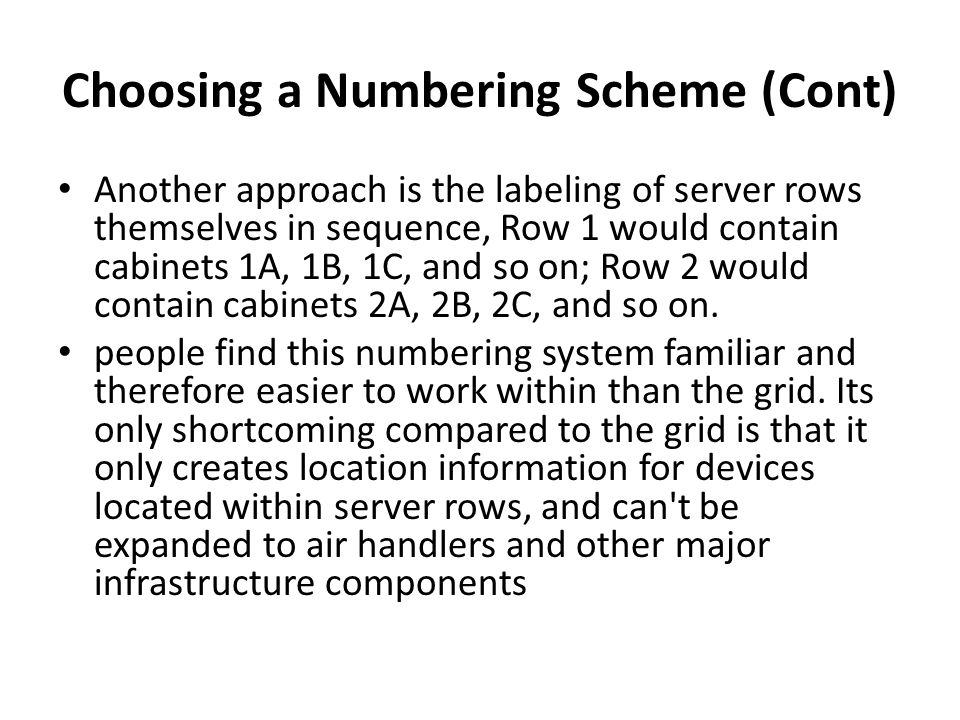 Choosing a Numbering Scheme (Cont)