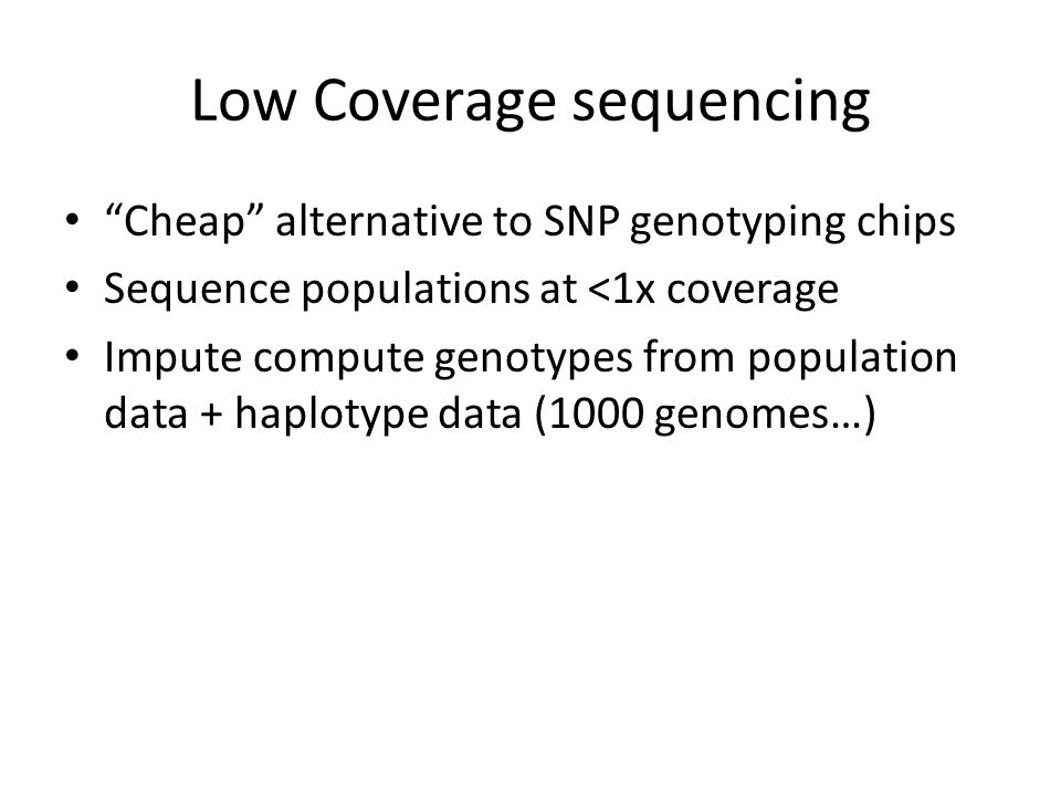 Low Coverage sequencing