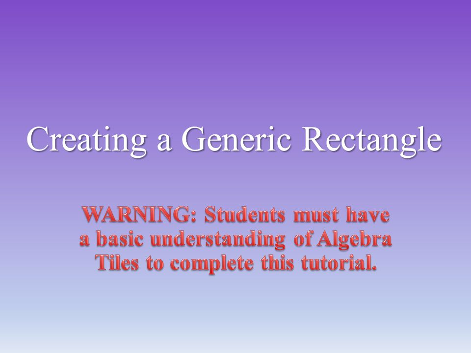 Creating a Generic Rectangle