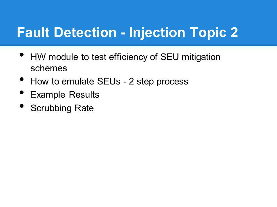 Fault Detection - Injection Topic 2