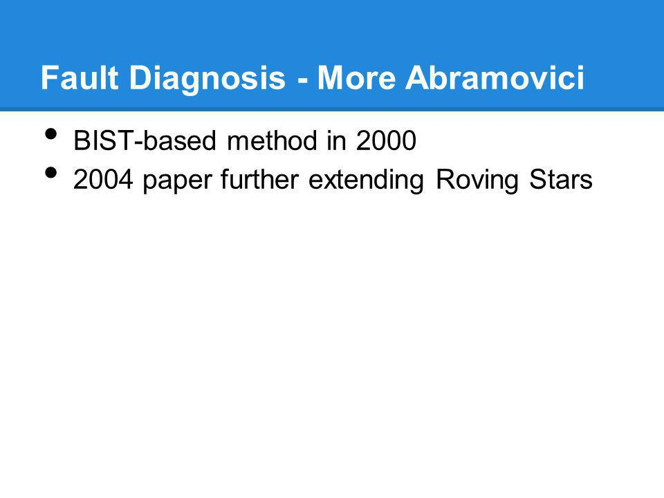 Fault Diagnosis - More Abramovici